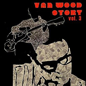 Van Wood Story, Vol. 3