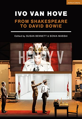 Ivo van Hove: From Shakespeare to David Bowie (Performance Books)