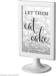 Andaz Press Framed Wedding Party Signs, Glitzy Silver Glitter, 4x6-inch, Let Them Eat Cake Dessert Table Sign, 1-Pack