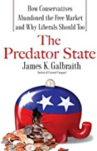 The Predator State: How Conservatives Abandoned the Free Market and Why Liberals Should Too: 1