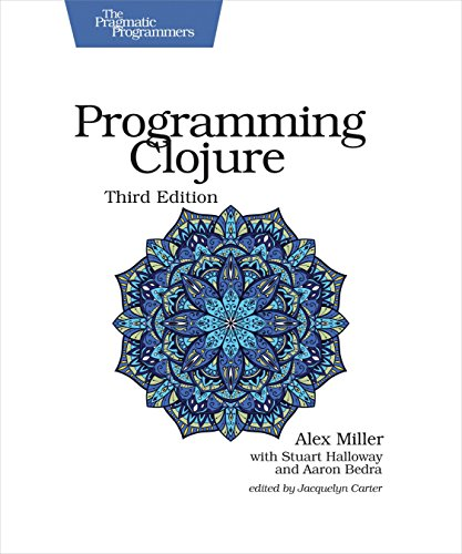 Programming Clojure (The Pragmatic Programmers)