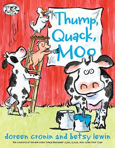 Thump, Quack, Moo: A Whacky Adventure (A Click Clack Book)