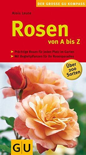 Rosen von A bis Z (Gartengestaltung)