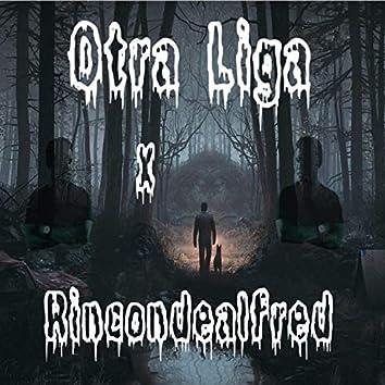 Otra Liga x Rincondealfred