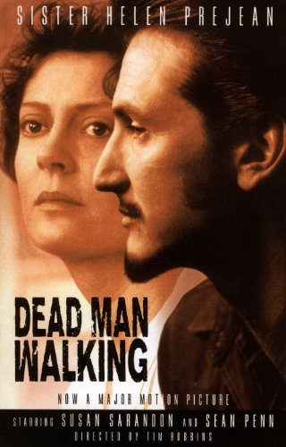 Dead Man Walking: An Eyewitness Account of the Death Penalty in the United States (English Edition)
