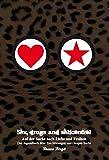 Sex, drugs and selfcontrol Band I: Auf der Suche nach Liebe und Freiheit (Sex, drugs and selfcontrol / Auf der Suche nach Liebe und Freiheit) - Birgit Bravo