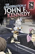 The Assassination of John F. Kennedy: November 22, 1963 (24-Hour History)