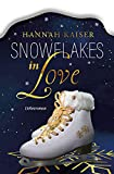 Snowflakes in Love: Liebesroman