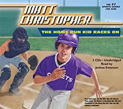 The Home Run Kid Races On (Matt Christopher Sports Classics)