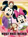 Mickey mouse Malbuch: beste Malvorlage fuer Kinder und Erwachsene