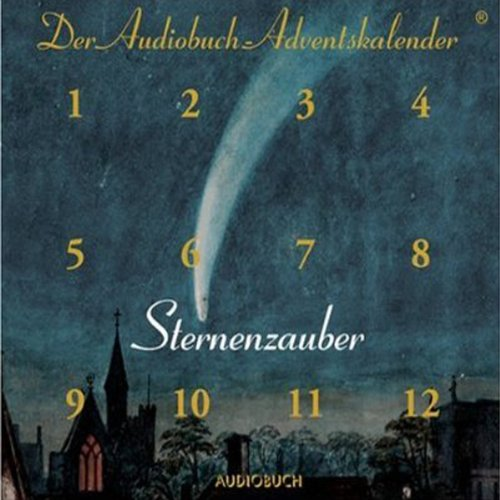 Sternenzauber. Der Audiobuch Adventskalender                   By:                                                                                                                                 Anna Ritter,                                                                                        Johann Wolfgang von Goethe,                                                                                        Theodor Storm                               Narrated by:                                                                                                                                 Anna Thalbach,                                                                                        Johannes Steck                      Length: 56 mins     Not rated yet     Overall 0.0