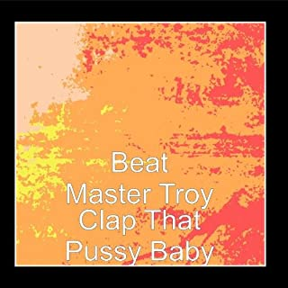 Clap That Pussy Baby