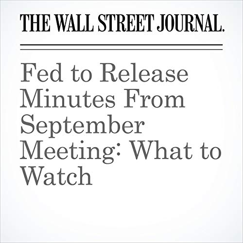 Fed to Release Minutes From September Meeting: What to Watch copertina
