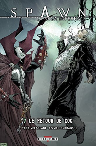 Spawn - La saga infernale T07 : Le Retour de Cog