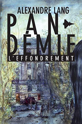 Pandemie, L'Effondrement