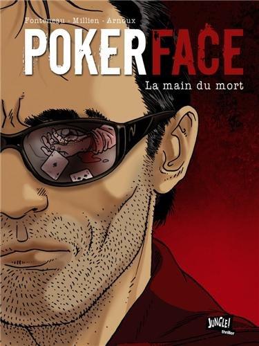 Poker Face, Tome 2 : La main du mort