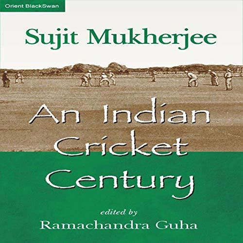 An Indian Cricket Century (English Edition)