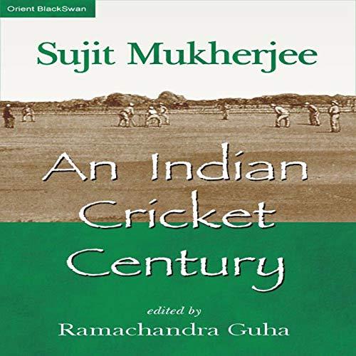 An Indian Cricket Century (English Edition)