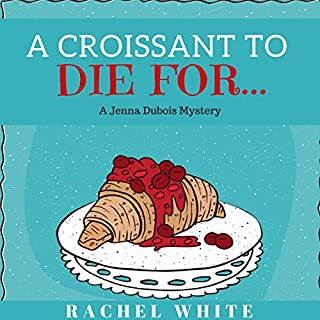 A Croissant to Die For... audiobook cover art