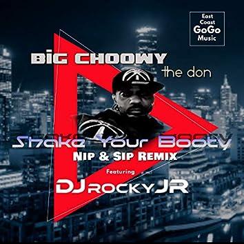 Shake Your Booty (feat. DJ Rocky Jr) (Nip & Sip Remix)