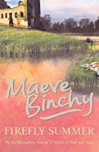 Firefly Summer by Binchy, Maeve (2006) Paperback