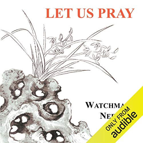 Let Us Pray                   By:                                                                                                                                 Watchman Nee                               Narrated by:                                                                                                                                 Josh Miller                      Length: 2 hrs and 23 mins     Not rated yet     Overall 0.0