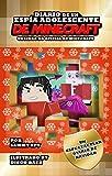 Diario De Un Espía Adolescente De Minecraft: EDICIÓN DE NAVIDAD: Unas Navidades Espectaculares...
