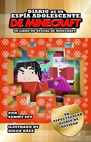 Diario De Un Espía Adolescente De Minecraft: EDICIÓN DE NA