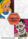 Coloriages Mystères Disney Trompe l'oeil: Coloriez et découvrez un nouveau personnage