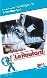 Guide du Routard De L'intelligence économique