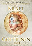 Die Kraft der Göttinnen: 52 Orakelkarten mit Anleitungsbuch