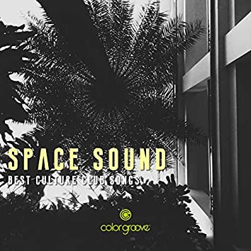 Space Sound (Best Culture Club Songs)