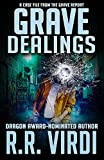 Grave Dealings (The Grave Report Book 3)