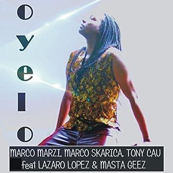 Oyelo (feat. Lazaro Lopez, Masta Geez)