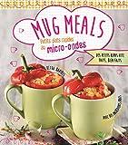 Mug Meals - Petits plats rapides au micro-ondes