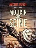 Mourir sur Seine, Tome 2
