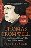 Thomas Cromwell: The untold story of Henry VIII's most faithful servant (English Edition)