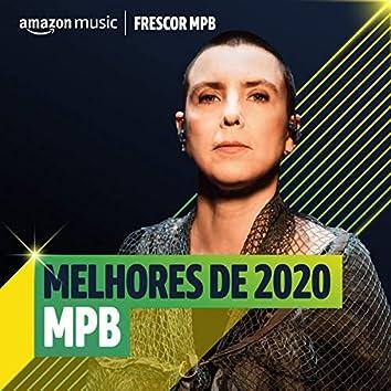 Melhores de 2020 MPB
