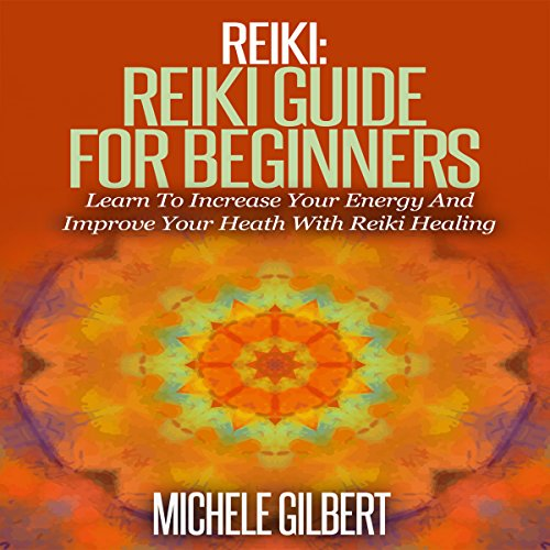 Couverture de Reiki: Reiki Guide for Beginners