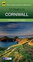AA 50 Walks in Cornwall: 50 Walks of 2-10 Miles