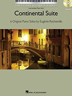 Continental Suite: The Eugenie Rocherolle Series Intermediate Piano Solos NFMC 2014-