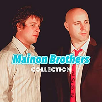 Mainon Brothers - Collection
