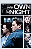 Watch We Own the Night via Amazon Instant Video