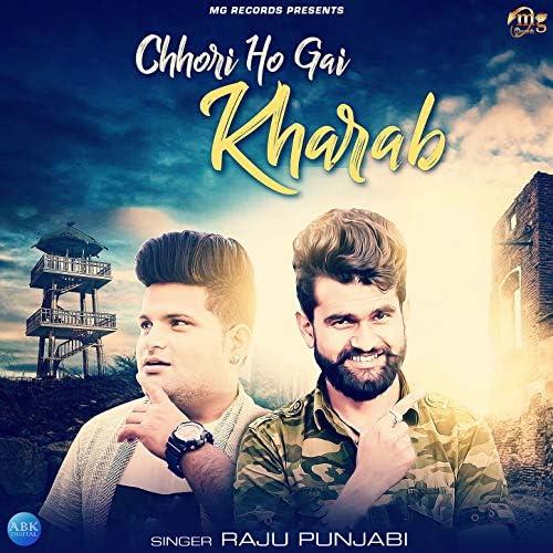 Raju Punjabi feat. Krazie Monsta