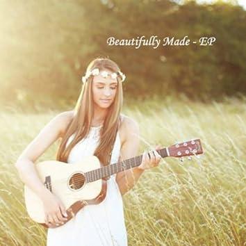 Beautifully Made - EP