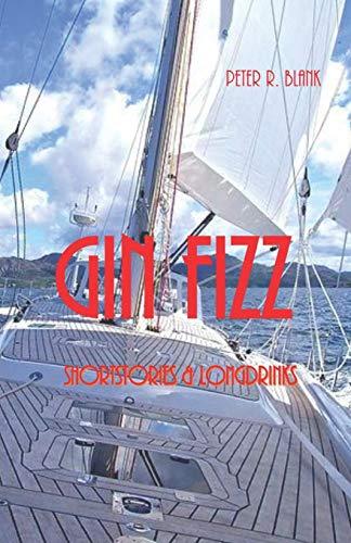 Gin Fizz - Shortstories & Longdrinks