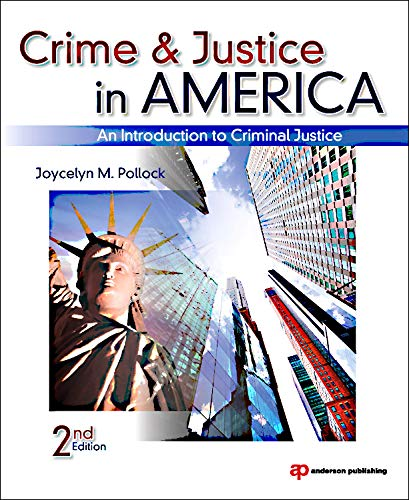 Crime and Justice in America, Second Edition: An...