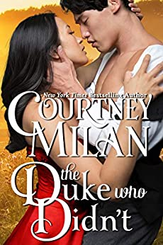 The Duke Who Didn't (Wedgeford Trials Book 1) by [Courtney Milan]