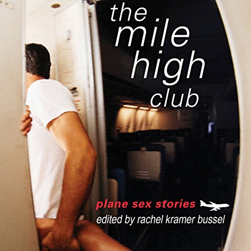 The Mile High Club: Plane Sex Stories cover art