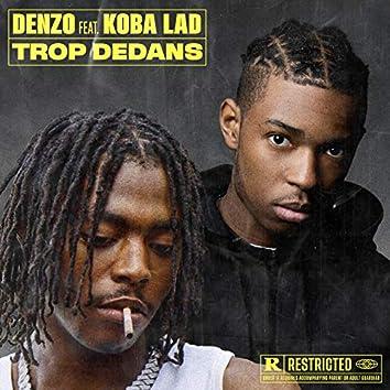 Trop dedans (feat. Koba LaD)